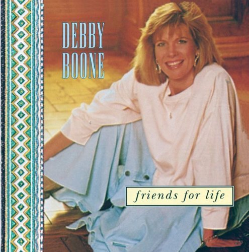 60041 Debby Boone Friends for Life
