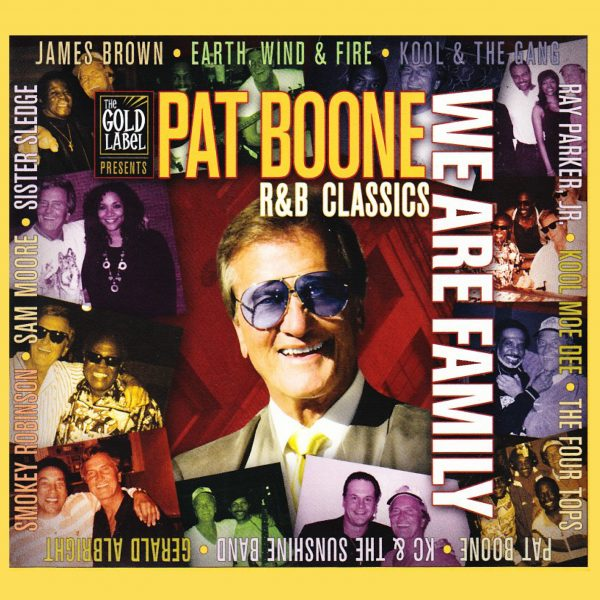 81012 Pat Boone We Are Family-R&B Classics