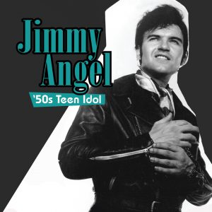 81192 Jimmy Angel '50s Teen Idol