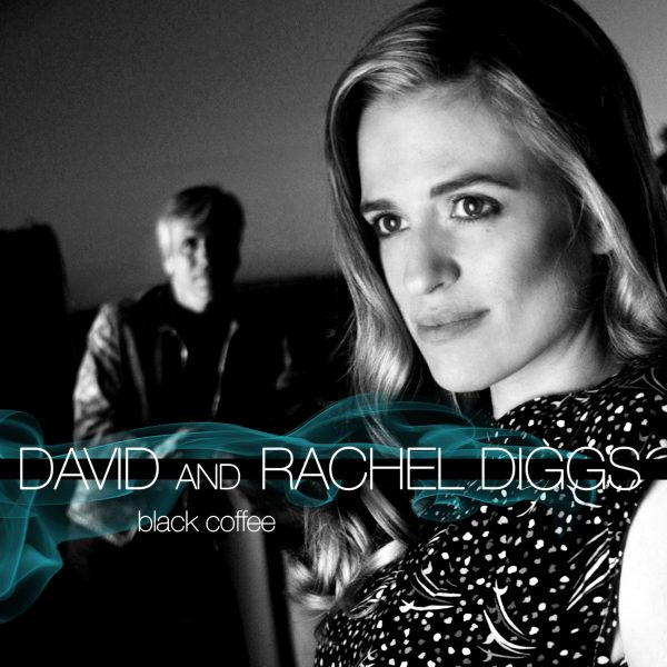 David & Rachel Diggs Black Coffee