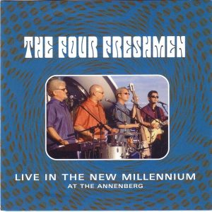 80232 The Four Freshmen LIVE In the New Millennium