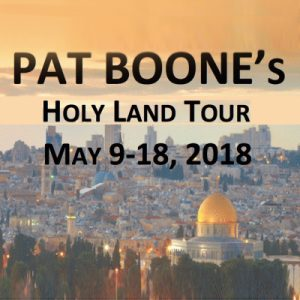 A Historic Pilgrimage to the Holy Land with Pat Boone