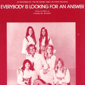 The Pat Boone Family-Everybody Is Looking For An Answer (SHEET MUSIC)