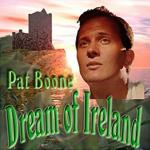 21542 Pat Boone Dream of Ireland