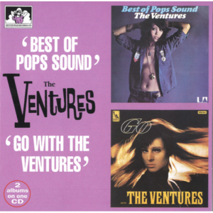 "The Ventures 2 Albums on 1 CD ""Best of Pops Sound"" / ""Go With The Ventures"""
