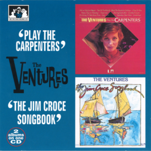"The Ventures 2 Albums on 1 CD ""Play the Carpenters"" / ""The Jim Croce Songbook"""