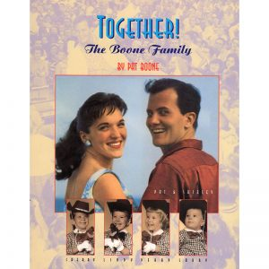 Together: 25 Years with the Boone Family (Hardcover)